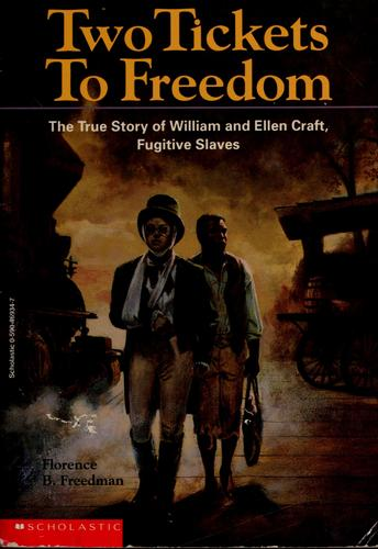 Two tickets to freedom by Florence B. Freedman
