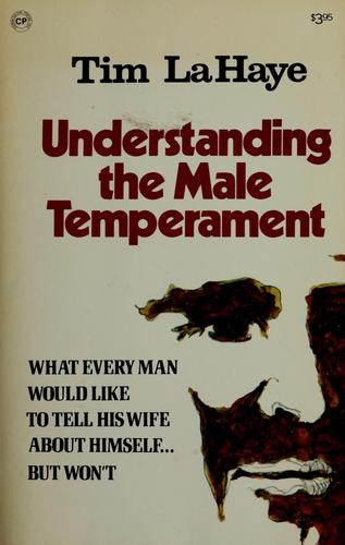 Understanding the Male Temperament by Tim F. LaHaye