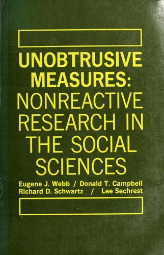 Unobtrusive measures by Eugene J. Webb ....