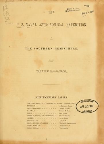 The U.S. Naval Astronomical Expedition to the southern hemisphere, during the years 1849-'50-'51-'52. by United States Naval Astronomical Expedition, 1849-1852.