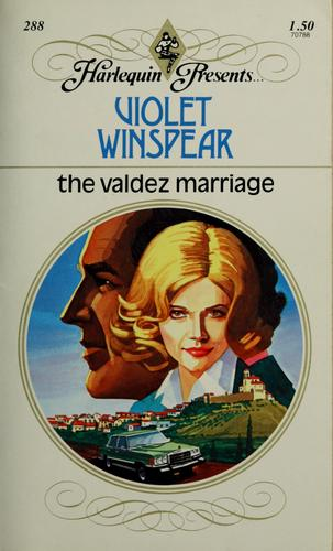 The Valdez marriage by Violet Winspear