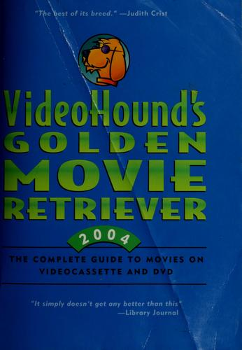 VideoHound's golden movie retriever by Jim Craddock, editor.