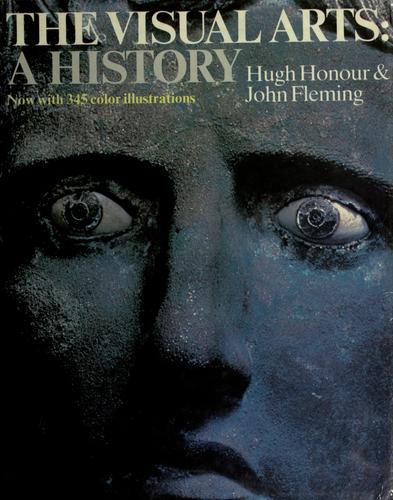 The visual arts by Hugh Honour