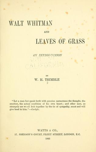 Walt Whitman and Leaves of grass by William Heywood Trimble