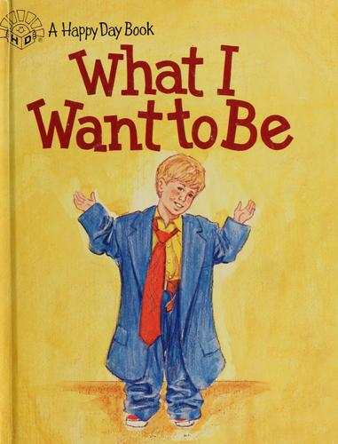 What I want to be by Taylor, Mark A.