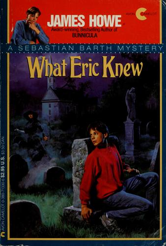 What Eric knew by Jean Little