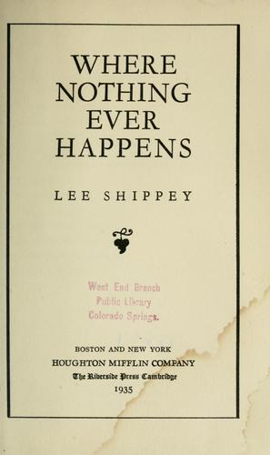 Where nothing ever happens by Lee Shippey