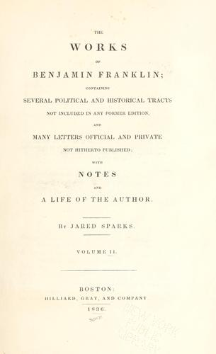 The works of Benjamin Franklin