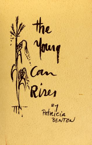 The young corn rises. by Patricia Benton