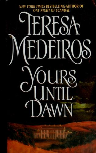 Yours until dawn