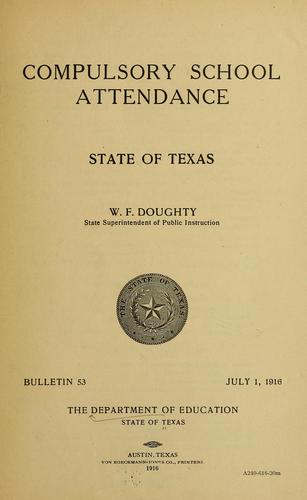 Compulsory school attendance by Texas